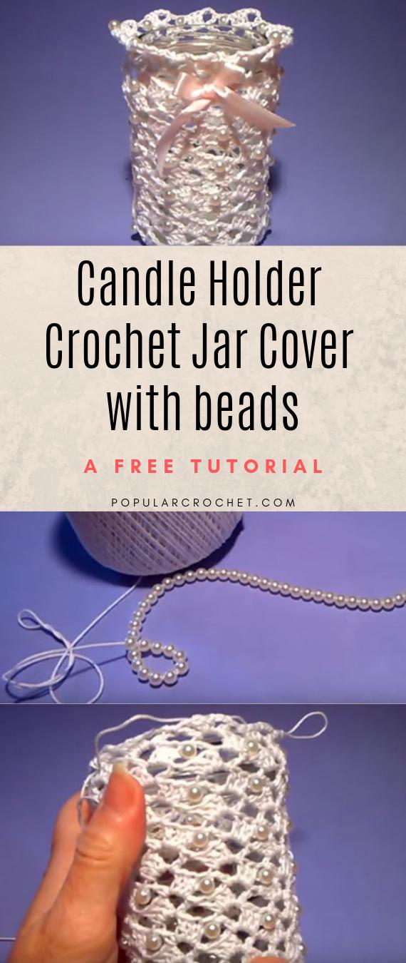 Candle Holder Crochet Jar Cover popularcrochet.com #popularcrochet #crochet #jarcover #candleholder #freecrochettutorial
